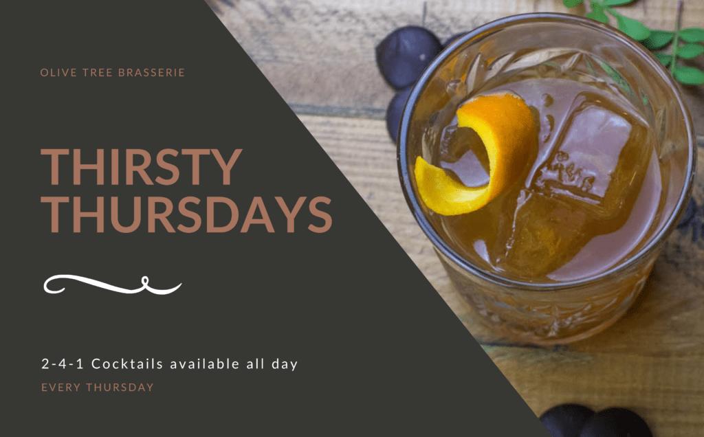 Olive Tree Brasserie Thirsty Thursdays