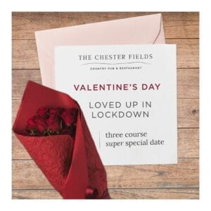 The Chester Fields Valentines Day