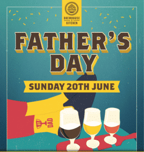 brewhouse and kitchen fathers day
